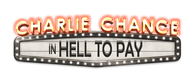 Charlie Chance in Hell to Pay logo