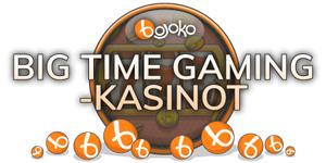 Valitse paras Big Time Gaming -kasino.