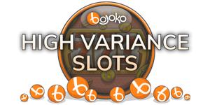 High variance slots