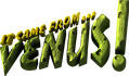 It Came From Venus logo