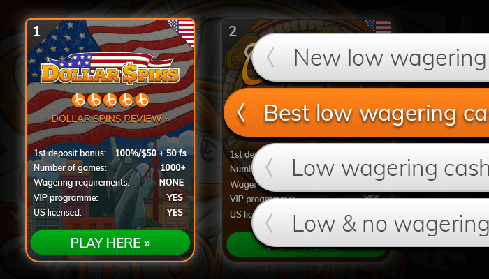 Find a lowest wagering casino bonus from our list