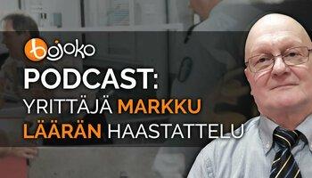 [Podcast] Yrittäjä Markku Läärän haastattelu