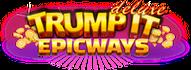 Trump It Deluxe EPICWAYS logo