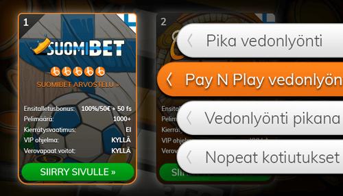 Katso Pay n Play vedonlyöntiin soveltuvat sivustot Bojokolta.
