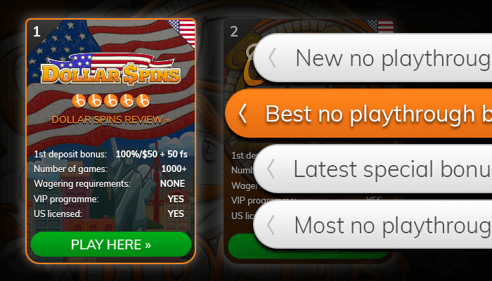 Find a no playthrough casino from our list